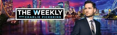 THE WEEKLY WITH CHARLIE PICKER