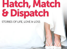 HATCH MATCH AND DISPATCH