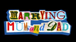 Marrying mom and Dad1