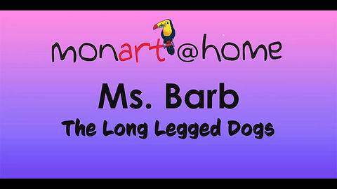 Ms. Barb teached The Long Legged Dogs Lesson