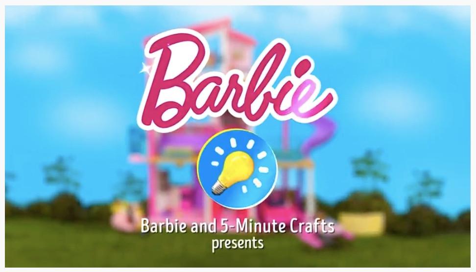 Media Post Highlights Barbie 5 Minute Crafts