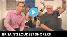 Britain's Loudest Snorers