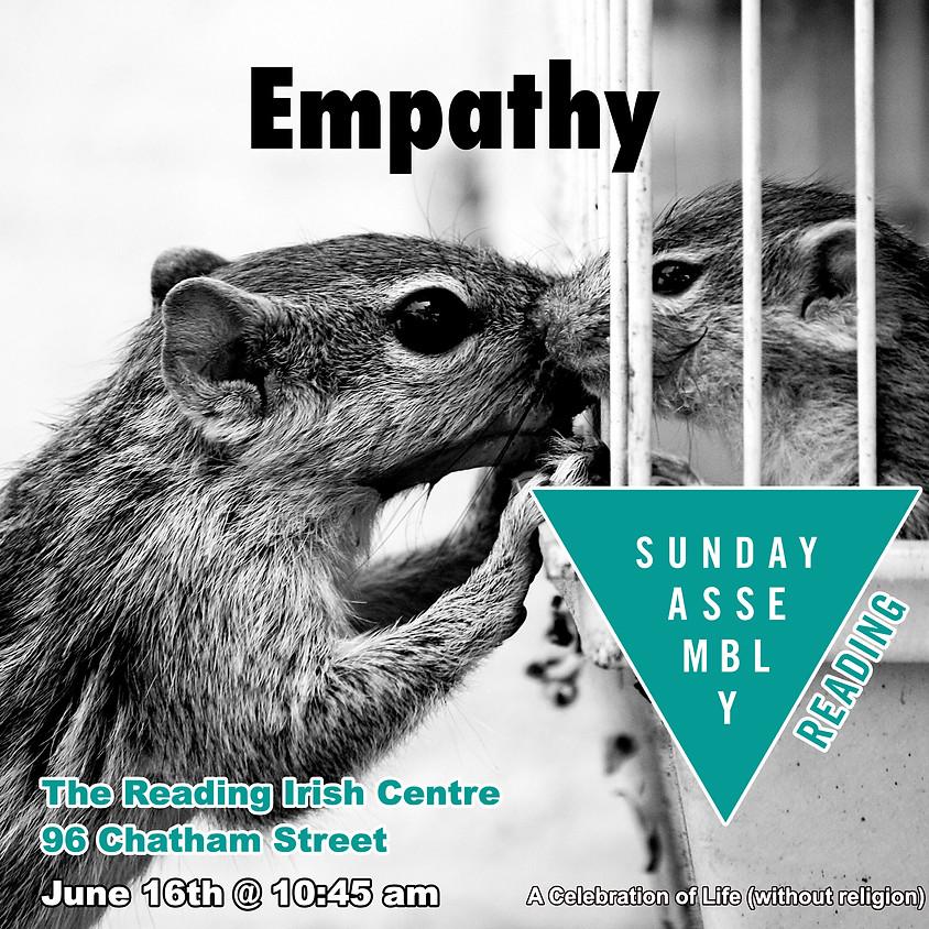 Sunday Assembly Reading - Empathy