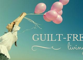 Free from Guilt - Living Guilt-Free