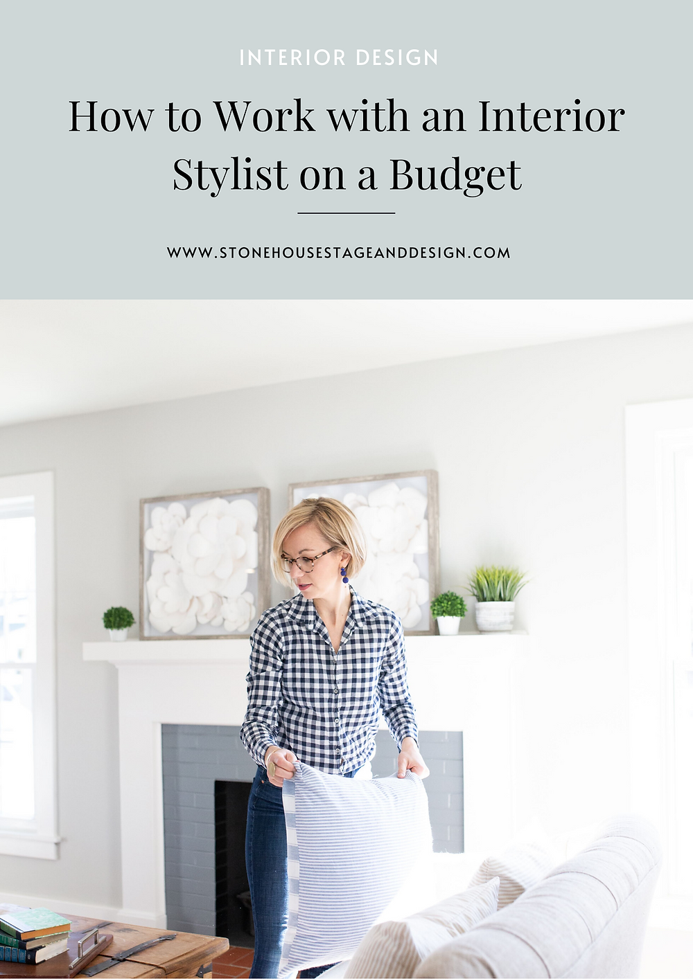 How to Work with an Interior Stylist on a Budget