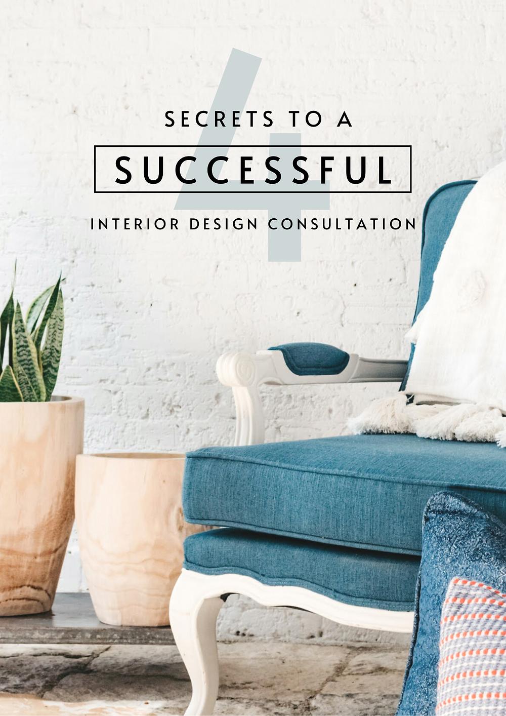 4 Secrets To A Successful Interior Design Consultation