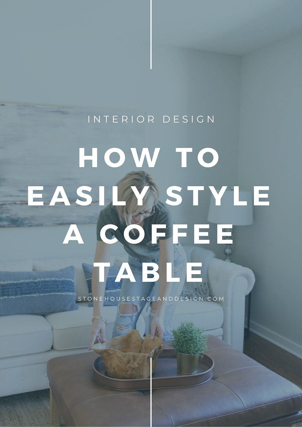 How to Easily Style a Coffee Table