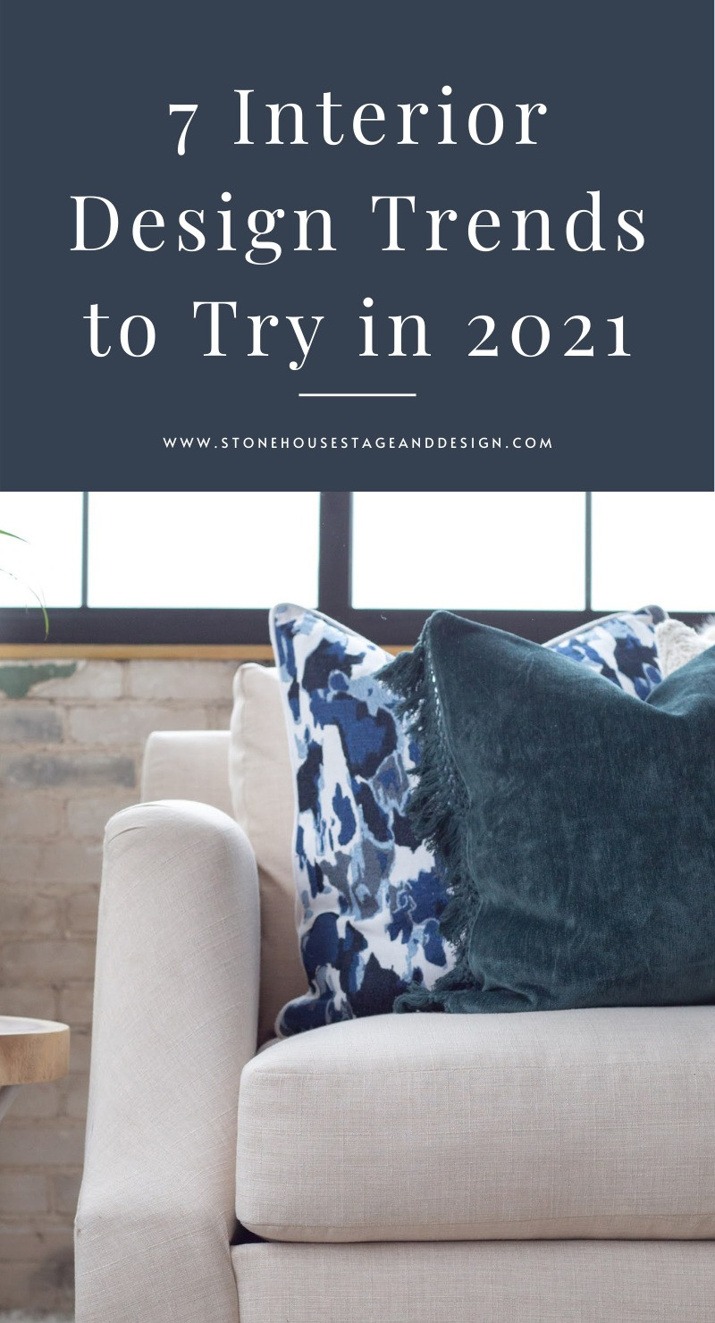 7 Interior Design Trends to Try in 2021