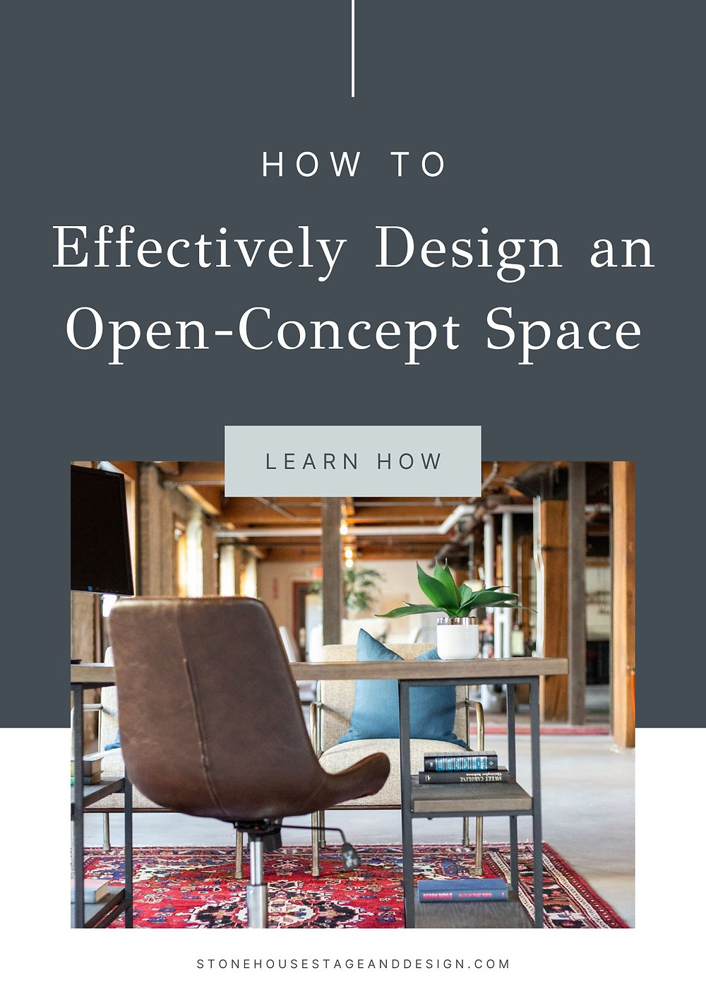 How to Effectively Design an Open Concept Space