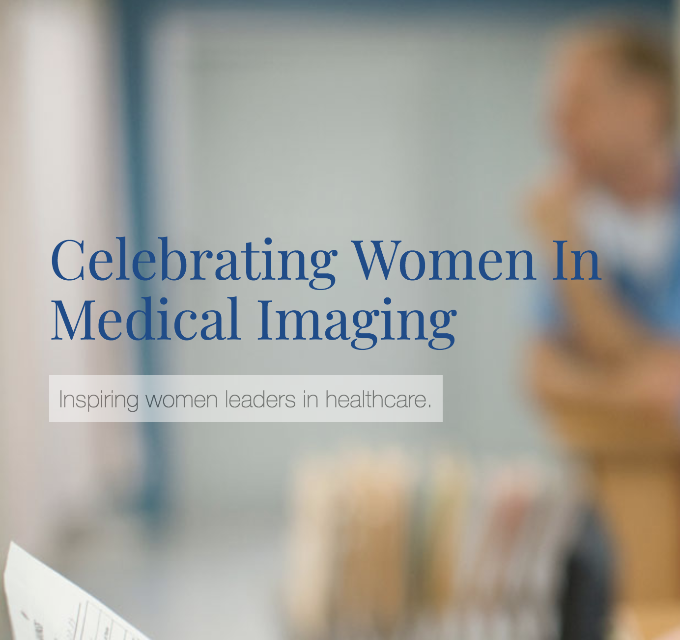 Celebrating Women in Medical Imaging
