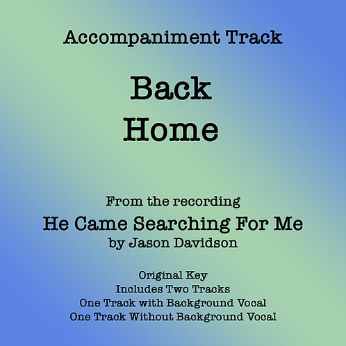 Back Home Accompaniment Track