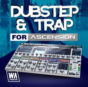 Dubstep & Trap Sounds for Ascension