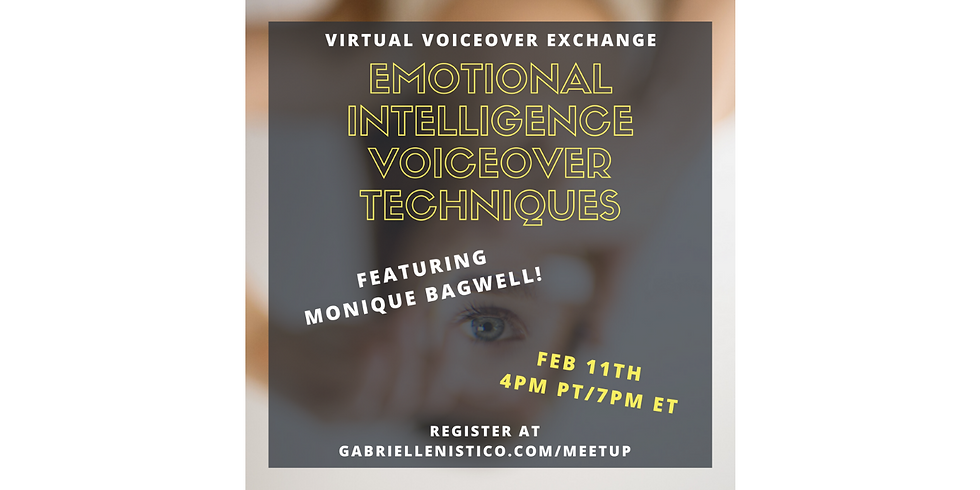 Emotional Intelligence VO with Monique Bagwell!
