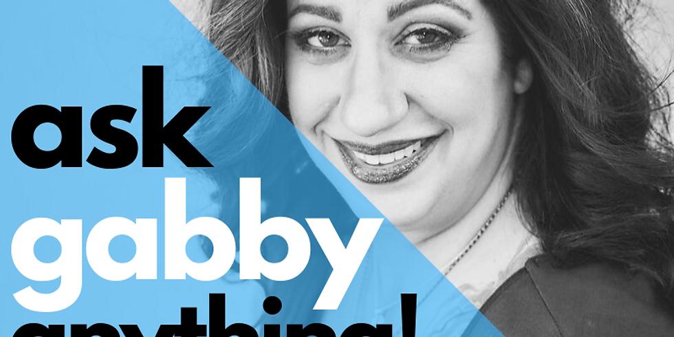 Ask Gabby Anything - Beginner Q&A
