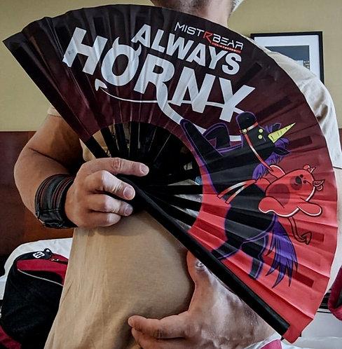 ALWAYS HORNY FAN