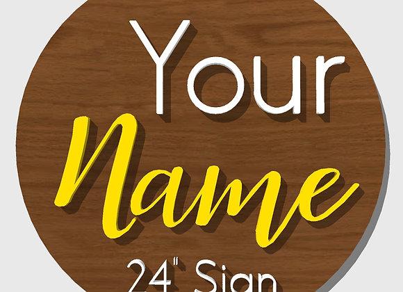 "Order a 24"" Custom Name/Word Sign"