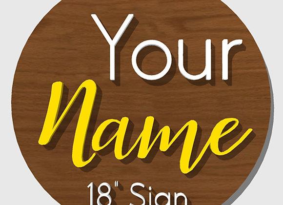 "Order an 18"" Custom Name/Word Sign"