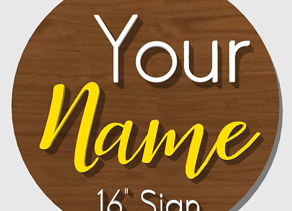 "Order a 16"" Custom Name/Word Sign"