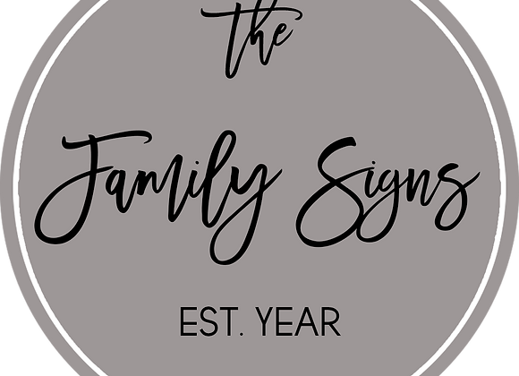"24"" Family EST Sign with Accent ""A"""