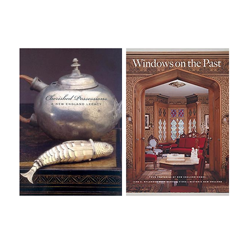 New England: Windows on the Past &  Cherished Possessions