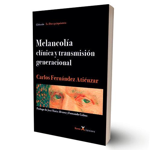 Melancolía. Clínica y transmisión generacional