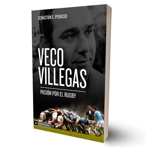 Veco Villegas.Pasión por el rugby