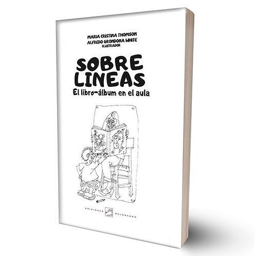 Sobre líneas. El libro-álbum en el aula