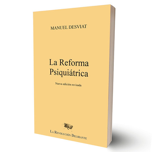 La reforma psiquiátrica