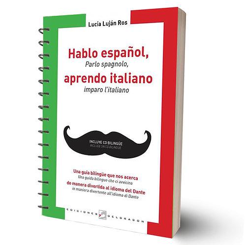 Hablo español, aprendo italiano