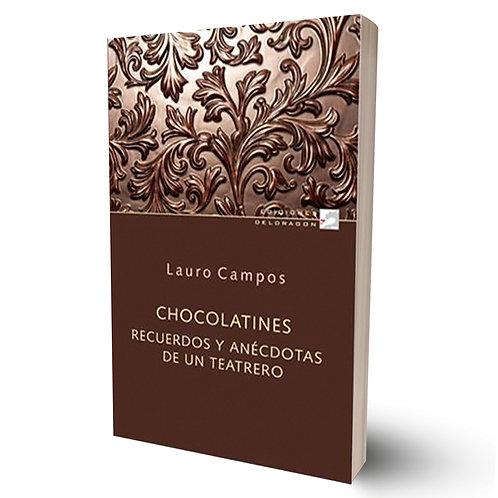 Chocolatines. Recuedos y anécdotas de un teatrero