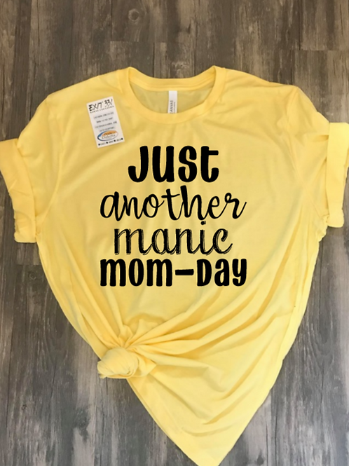 Manic Mom Day