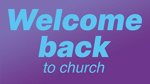 welcome back to church.jpg