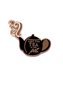"""KEEP TEA IN THE POT"" LAPEL PIN"
