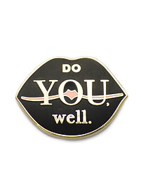 """DO YOU. WELL."" LAPEL PIN"
