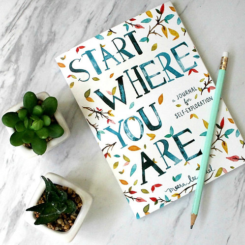 """*Pledge*  """"START WHERE YOU ARE"""" BOOK & JOURNAL of Self Exploration"""