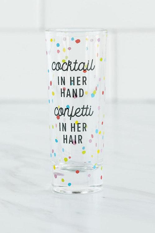 """""""COCKTAIL & CONFETTI"""" SHOT GLASS"""