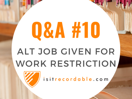 Q10 - Alternative Job Given for Work Restrictions