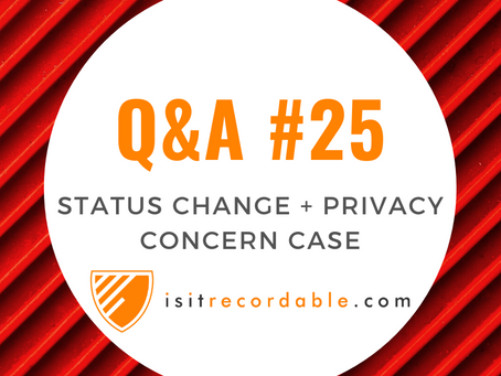 Q25 - Status Change to Not Work-Related + Privacy Case