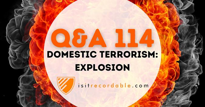 Domestic Terrorism: Explosion