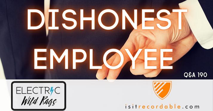 Dishonest Employee