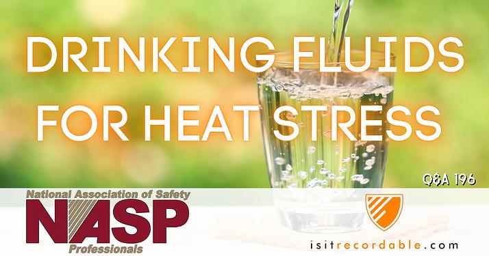 Drinking Fluids for Heat Stress