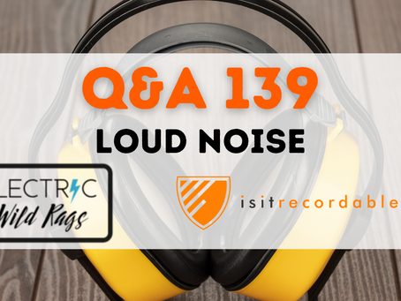 Q139 - Loud Noise