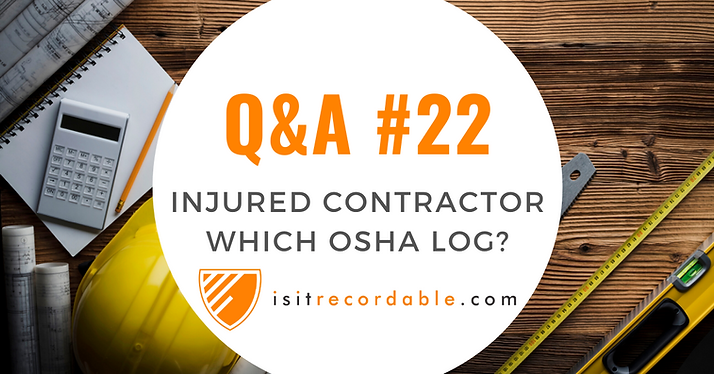Injured Contractor: Whose Log?