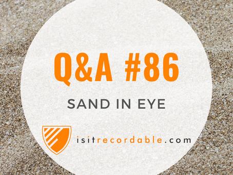 Q86 - Sand in Eye