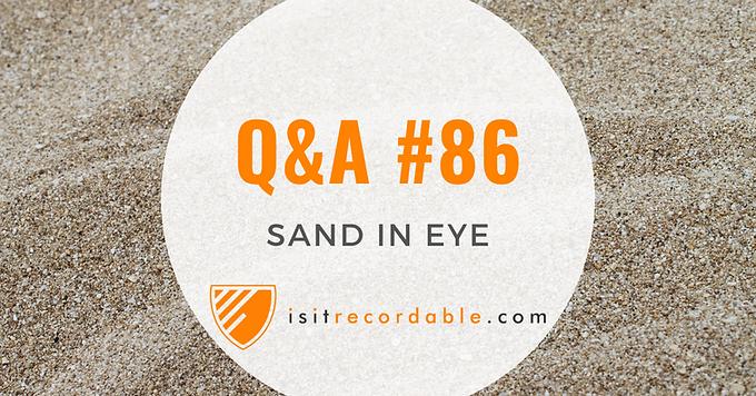 Sand in Eye