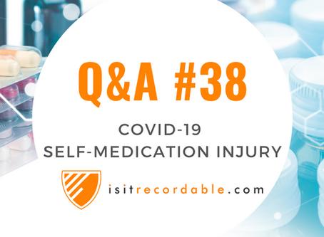 Q38 - Self-Medication Injury (COVID-19)