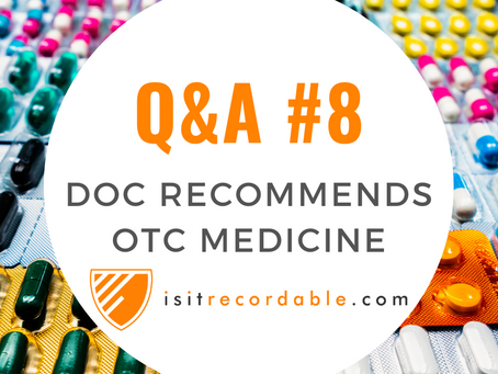 Q8 - Doctor Recommends Over-the-Counter Medicine at Prescription Strength