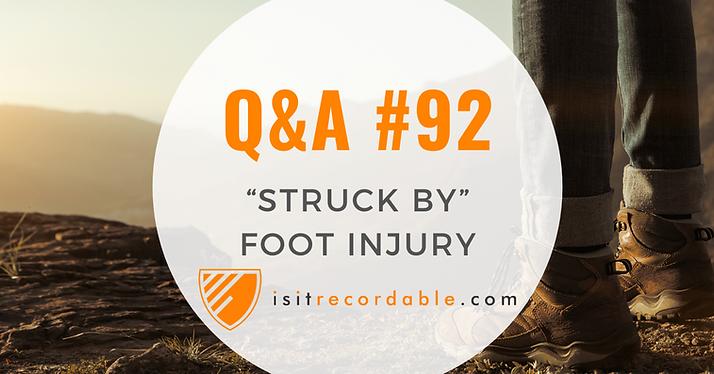 """Struck By"" Foot Injury"