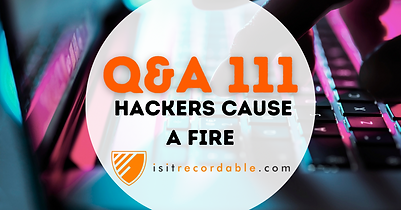 Hackers Cause a Fire