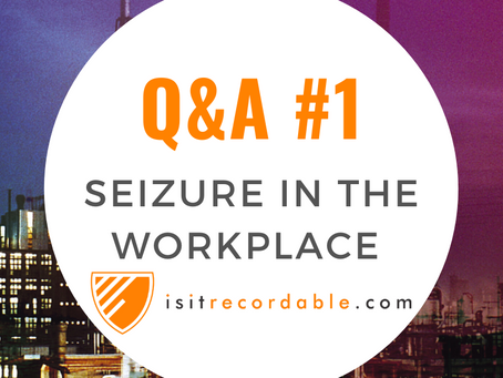 Q1 - Seizure in the Workplace